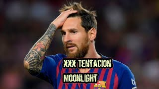 Lionel Messi 2018 moonlight Xxx Tentacion 4k(ultra HD) please subscribe