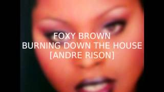 Watch Foxy Brown Burning Down The House video