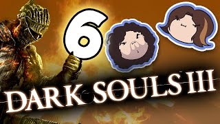 Dark Souls III: Perfect Execution - PART 6 - Game Grumps