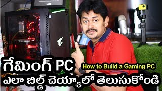 How to Build a Gaming PC: in Telugu ~ Tech-Logic