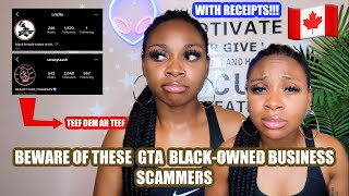 STORYTIME: EXPOSING TORONTO BLACK-OWNED BUSINESS SCAMMERS! (you played with the wrong one)