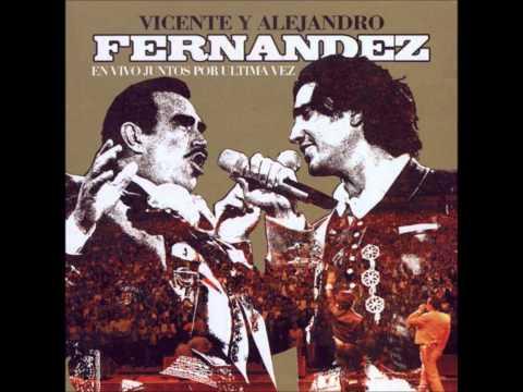 Perdon   Vicente y Alejandro Fernandez juntos por ultima vez
