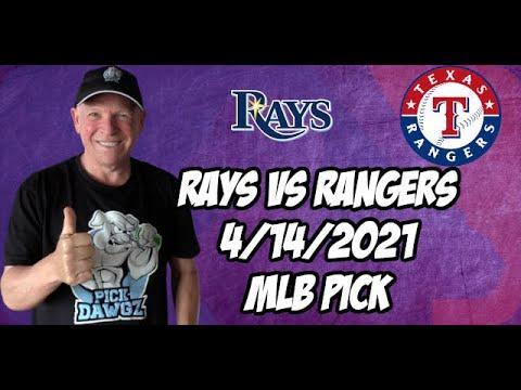 Tampa Bay Rays vs Texas Rangers 4/14/21 MLB Pick and Prediction MLB Tips Betting Pick