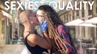 What is the Sexiest Quality for you? I World on the Street