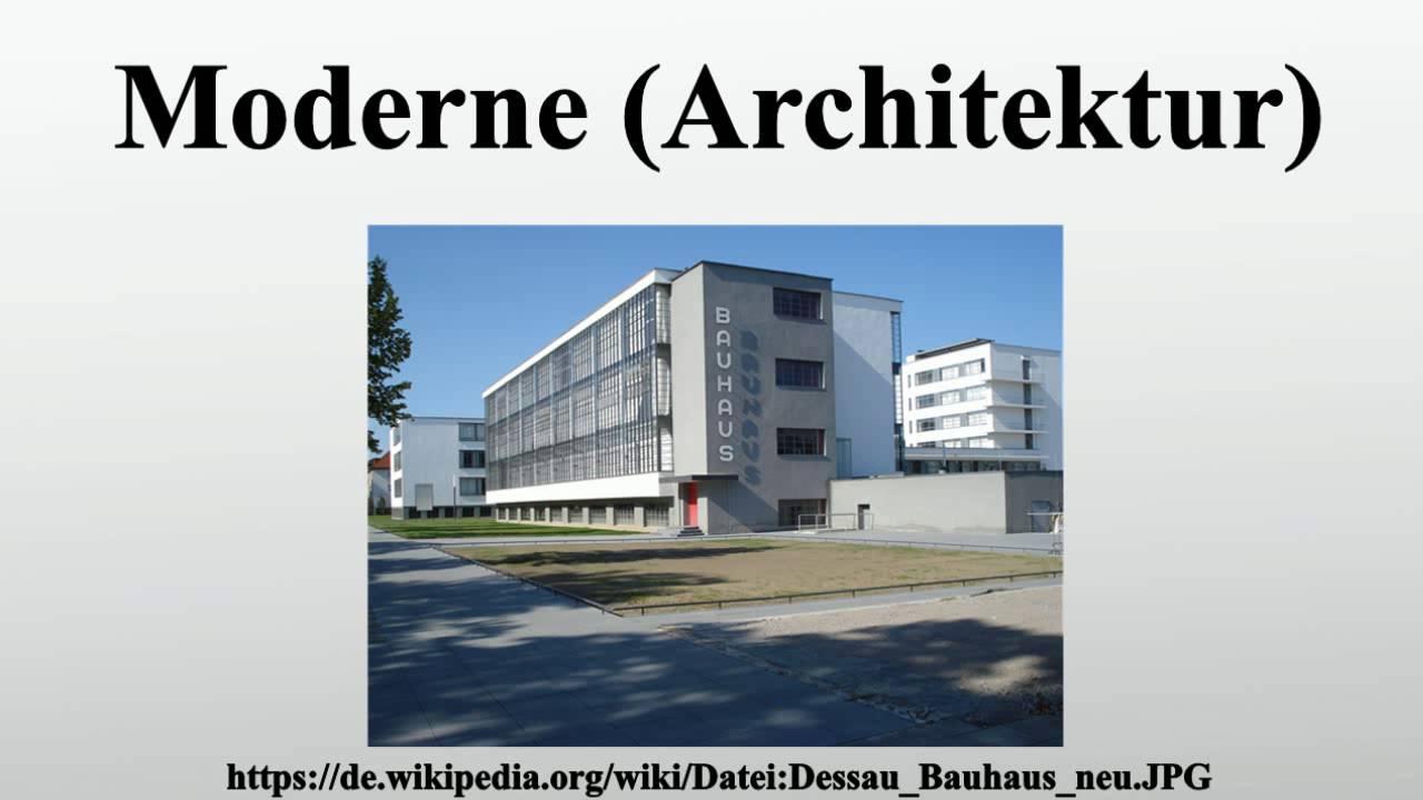 Moderne (Architektur) - YouTube