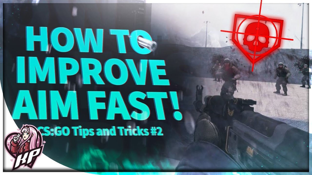 HOW TO IMPROVE AIM FAST - CS:GO AIM ROUTINE! (Tips and Tricks #2!)