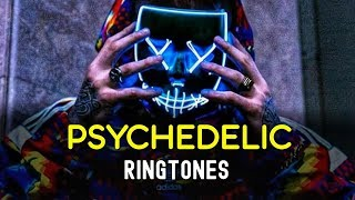 Top 5 Best Psyche-Delic Ringtones 2019   Download Now