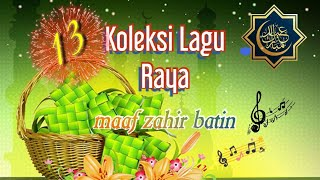 Koleksi Lagu Raya | Maaf Zahir & Batin