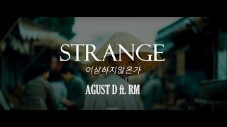 Download lagu AGUST D - Strange (이상하지않은가) [English Lyrics]