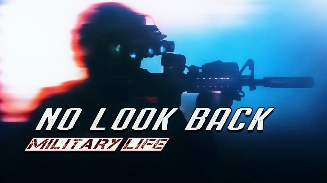 "Military Motivation - ""No Look Back"" (2020)"