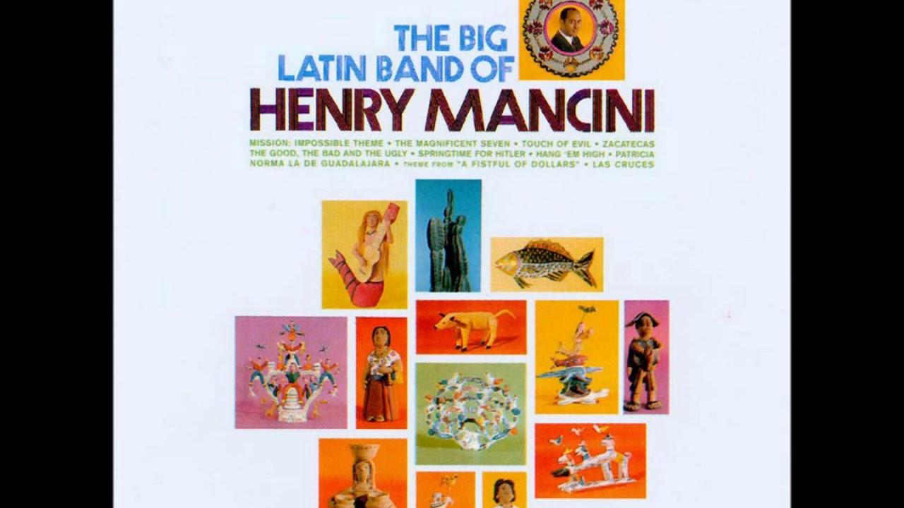 Zacatecas The Big Latin Band Of Henry Mancini Youtube