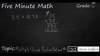 6th Grade Math Multiply and Divide Positive Rational Numbers