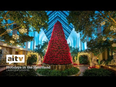 Holidays in the Heartland: Lauritzen Gardens