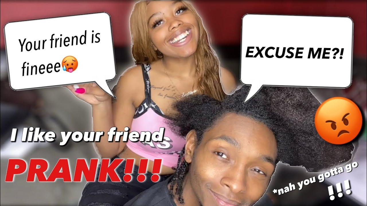 I LIKE YOUR FRIEND PRANK ! ON MY BOYFRIEND ‼️ He was mad! 😡