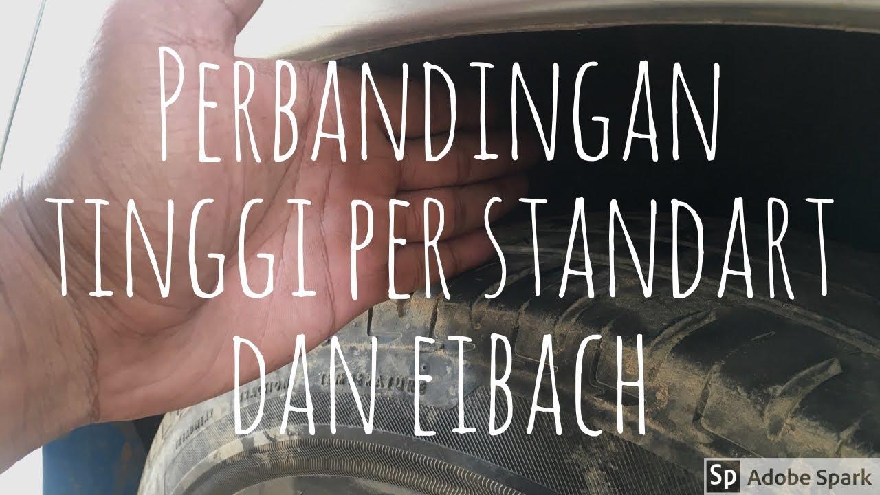 Perbandingan per eibach dan standar xenia/ avanza - YouTube