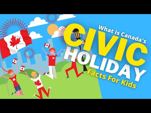 Civic Holiday | Civic Holiday For Kids | What Is Civic Holiday In Canada?