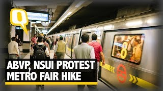 How Will Students Afford Delhi Metro: ABVP, NSUI Protest Fare Hike | The Quint