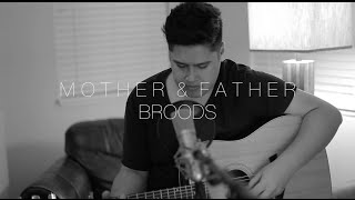 Mother and Father | Broods | Cover by Justin Critz