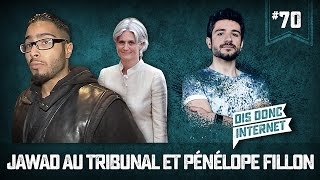 Jawad in court and Pénélope Fillon - VERINO # 70 // Hey Internet ...