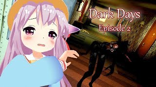 Dark Days: Episode 2 - PC VR Gameplay horreur fr