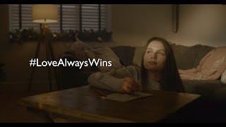 #LoveAlwaysWins Christmas Advert 2019
