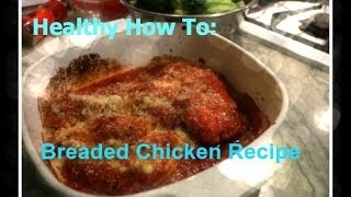 Weight Loss Meal Recipe: Breaded Chicken