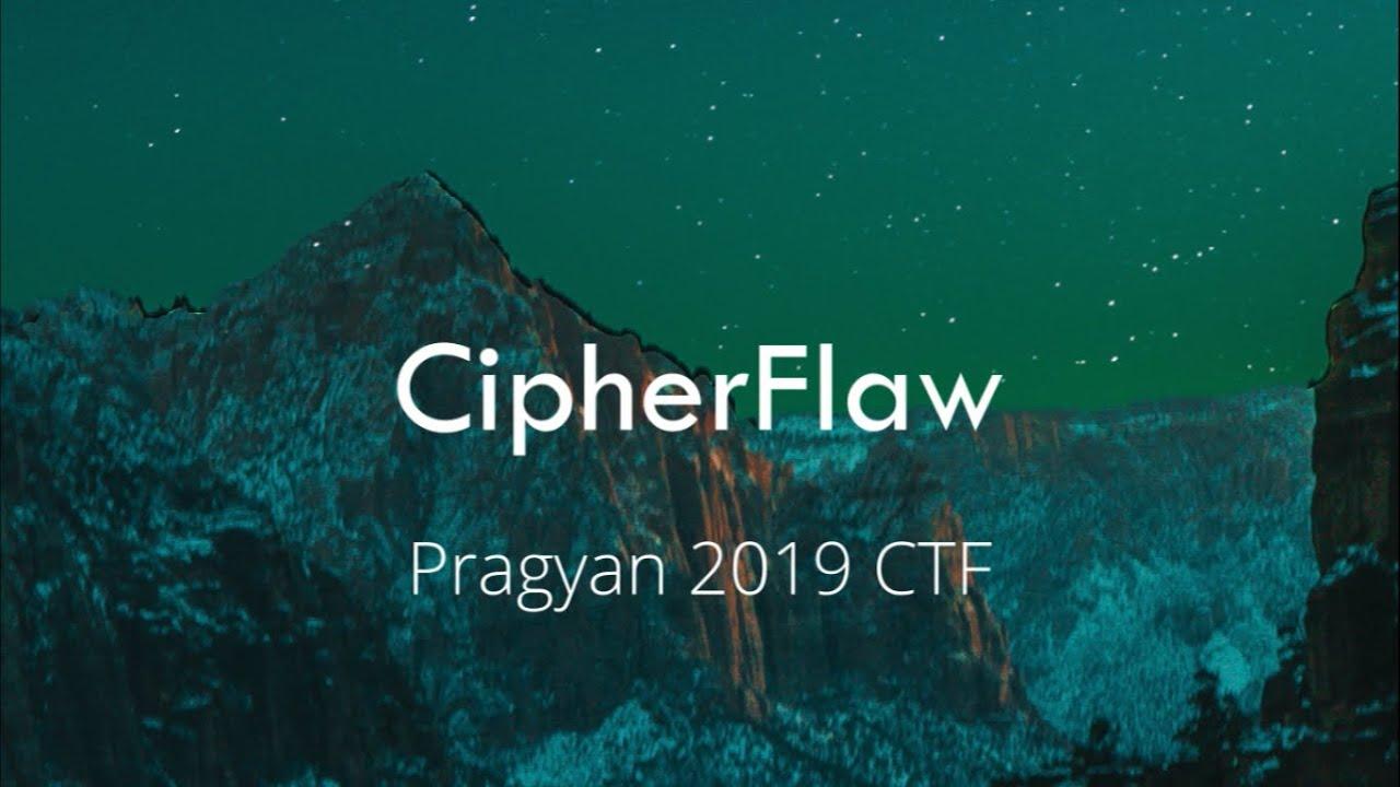 Pragyan CTF 2019 Writeups