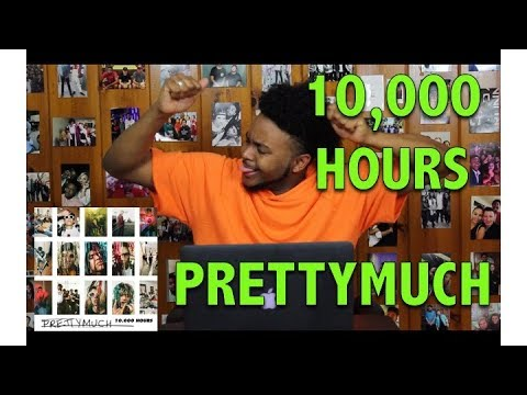 PRETTYMUCH- 10000 HOURS REACTION