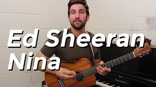 Ed Sheeran - Nina (Guitar Tutorial) by Shawn Parrotte