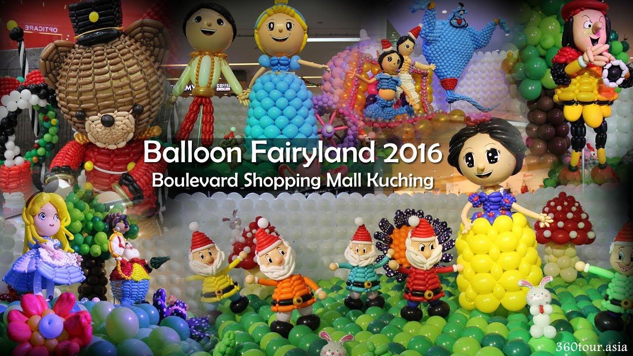 Balloon Fairyland 2016 at Boulevard Shopping Mall Kuching