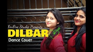 DILBAR DILBAR Dance Cover | FoxFire Dance Studio | Kumar's Chorepgraphy