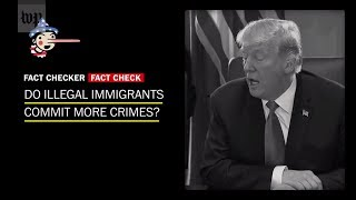 Fact Check: Do illegal immigrants commit more crimes?