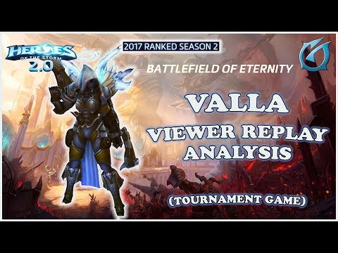 Grubby   Heroes of the Storm 2.0 - Valla - Viewer Replay Analysis - HL 2017 S2 - BoE