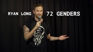 RYAN LONG - 72 Genders