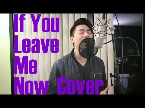 Charlie Puth - If You Leave Me Now (ft....
