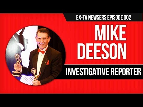 Mike Deeson - Investigative Reporter's Guide to Real Journalism + TV News