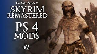 Skyrim Remastered PS4 Mods #2 -  SURVIVAL MODE-ISH? - Skyrim Special Edition PS4 Mods