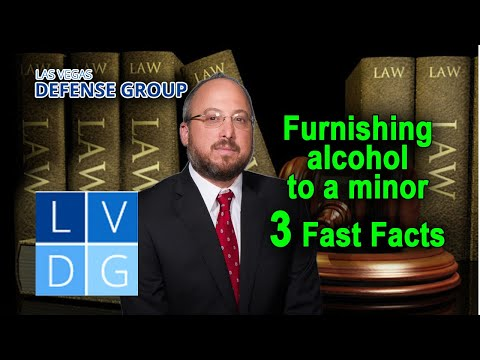 Furnishing alcohol to a minor in Nevada – 3 Fast Facts