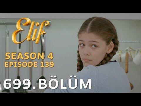Elif 699. Bölüm | Season 4 Episode 139