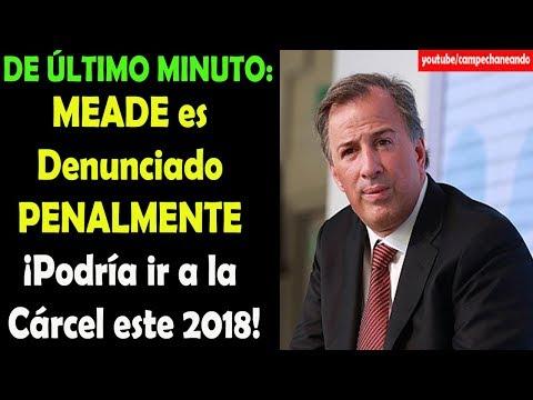 De último Minuto, José Antonio Meade ¡Puede ir a la Cárcel! - Campechaneando