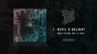 YOUR HIGHNESS - Devil's delight (Self-Titled, 11 OCT 2019)
