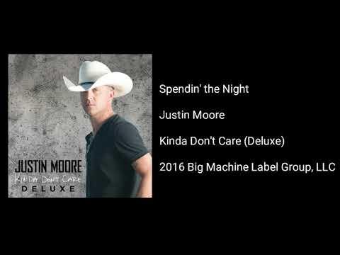 Justin Moore - Spendin' The Night