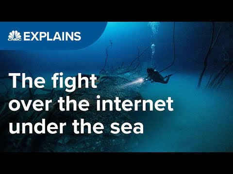 The fight over the internet, under the sea | CNBC Explains