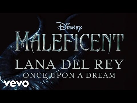 Lana Del Rey - Once Upon A Dream:歌詞+中文翻譯