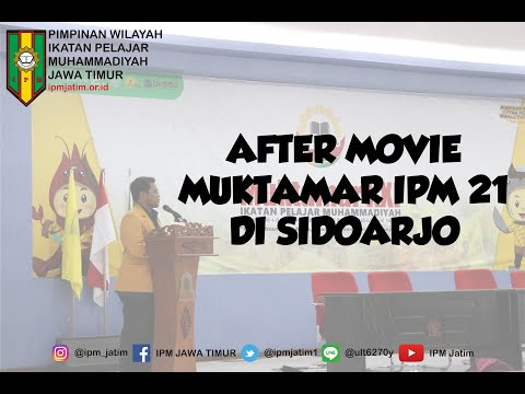 After Movie Muktamar IPM 21 di Sidoarjo