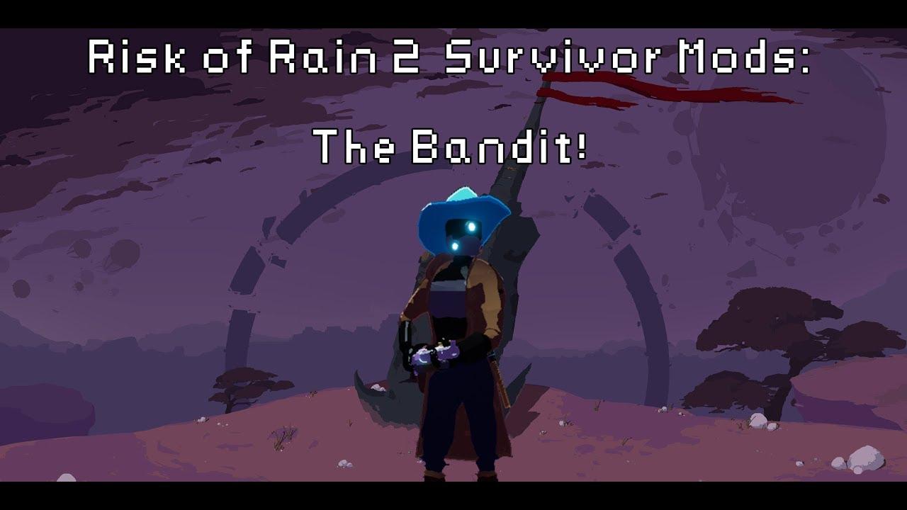 Risk of Rain 2 Survivor Mod Showcase: Bandit - YouTube