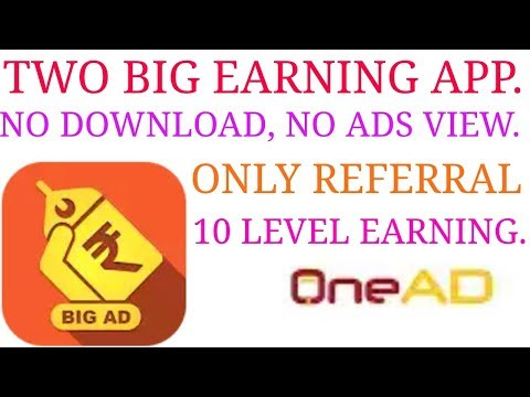 TWO BIG  EARNING APP . NO DOWNLOAD, NO VIEW, ONLY REFERRAL. TRUSTED PAYMENT APP. EARN BIG AMOUNT .