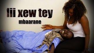 Lii Xew Tey - Episode 15 - Mbaraane - (VPW)