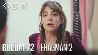 Kadın 72. Bölüm 2. Fragmanı