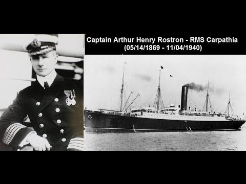 Captain Arthur H. Rostron:  In His Own Words